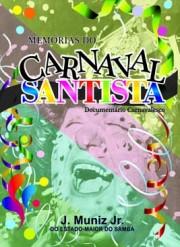 Memórias do Carnaval Santista