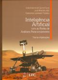 Inteligência Artificial com as Redes de Análises Paraconsistente (teoria e aplicação)