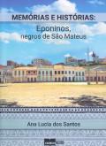 Memórias e Histórias: Eponinos, negros de São Mateus